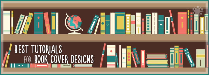 Best Book Cover Design Company : Photoshop and illustrator tutorials for eye catching