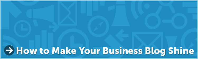 How to Make Your Business Blog Shine